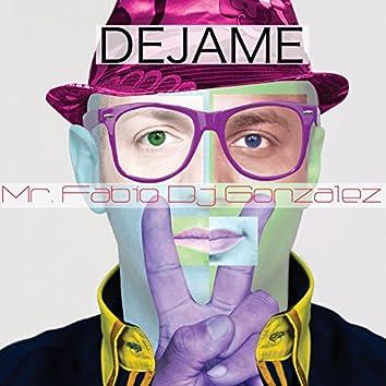 Dejame (feat. DJ Gonzalez)