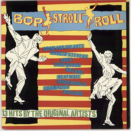 Bop Stroll Roll