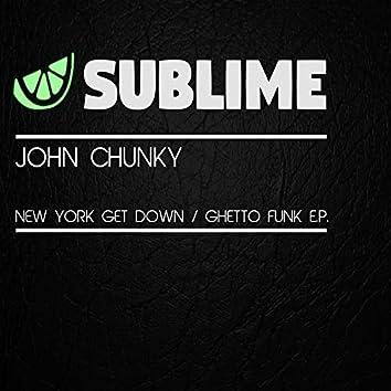 New York Get Down / Ghetto Funk E.P.