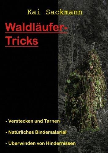Waldläufer-Tricks von Sackmann, Kai (2008) Taschenbuch