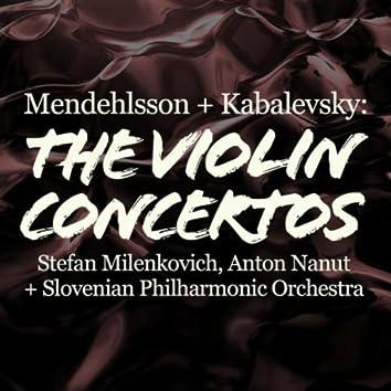 Mendelssohn and Kabalevsky: The Violin Concertos