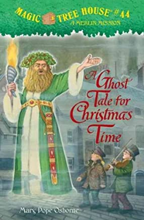 [(A Ghost Tale for Christmas Time : A Merlin Mission)] [By (author) Mary Pope Osborne ] published on (October, 2010)