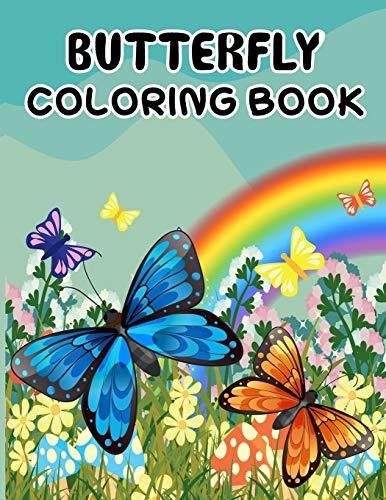 Butterfly Coloring Book: Butterfly Coloring Book.Butterfly Coloring Book For Kids.50 Story Paper Pages. 8.5 in x 11 in Cover.