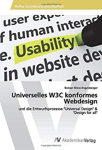 """[画像:Universelles W3C konformes Webdesign: und die Entwurfsprozesse """"Universal Design"""" & """"Design for all""""]"""
