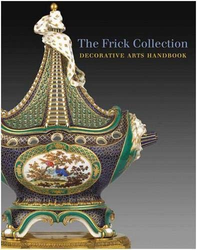 Frick Collection: Decorative Arts Handbook