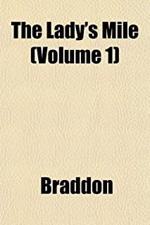 The Lady's Mile Volume 1