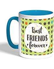 Best friends for ever Printed Coffee Mug, Turquoise Color (Ceramic)