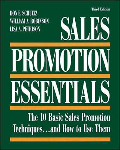 Download Sales Promotion Essentials: The 10 Basic Sales Promotion Techniques... and How to Use Them 0844233552