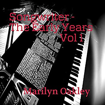 Songwriter the Early Years, Vol. 1