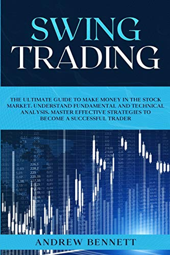 517tPm048oL - Swing Trading: The Ultimate Guide to Make Money in the Stock Market. Understand Fundamental and Technical Analysis. Master Effective Strategies to Become a Successful Trader