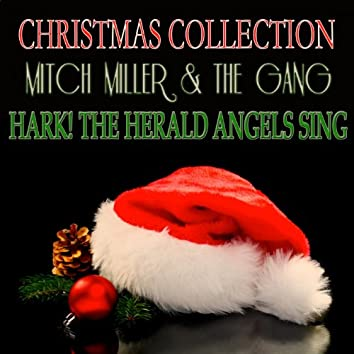 Hark! the Herald Angels Sing (Christmas Collection)