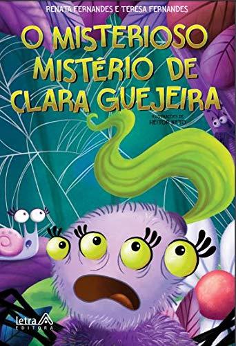 O misterioso mistério de Clara Guejeira - Lançamento 2020