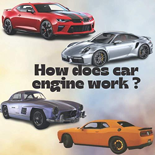 How does car engine work ?: An under the hood, Car Science, engine parts, inline engine, V engine, four stroke engine, for kids.