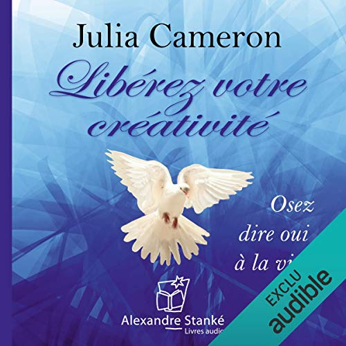 Libérez votre créativité audiobook cover art