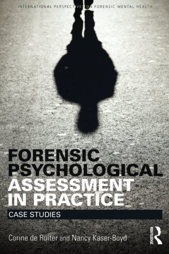 Forensic Psychological Assessment In Practice Case Studies International Perspectives On Forensic Mental Health