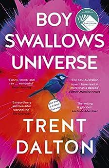 Boy Swallows Universe by [Trent Dalton]