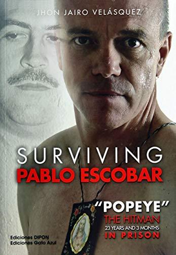 Surviving Pablo Escobar