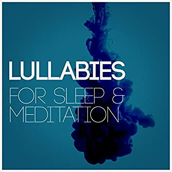 Lullabies for Sleep & Meditation