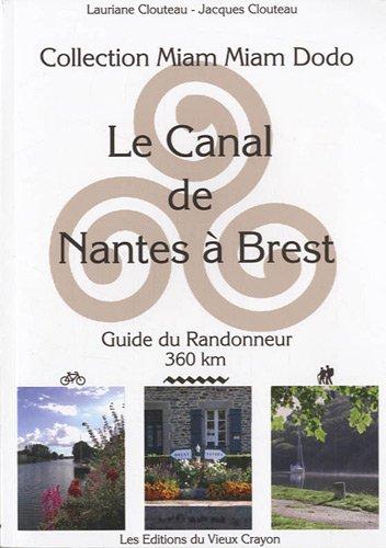 Canal de Nantes a Brest - Guide du Randonneur 2010-2011