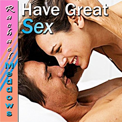 Great Sex Hypnosis     Tantric Relaxation, Enjoy Sex, Guided Meditation Hypnosis & Subliminal              By:                                                                                                                                 Rachael Meddows                               Narrated by:                                                                                                                                 Rachael Meddows                      Length: 2 hrs and 32 mins     8 ratings     Overall 2.9