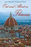 Out and About in Florence: Join Me on a Treasure Hunt