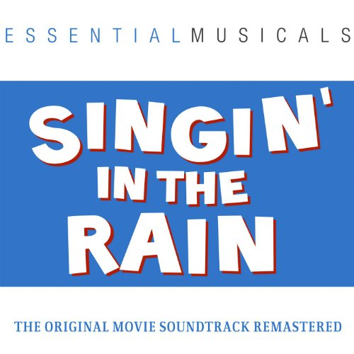Essential Musicals: Singin' in the Rain