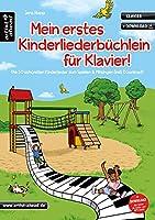 Mein erstes Kinderliederbuechlein fuer Klavier!: Die 50 schoensten Kinderlieder zum Spielen & Mitsingen (inkl. Download)