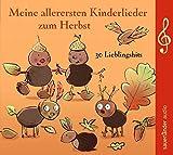 Meine allerersten Kinderlieder zum Herbst: 30 Lieblingshits - ATZE Musiktheater