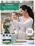 The Secrets Of Vegan Baby Nutrition: A Healthy Recipes Guidebook For Babies (English Edition)