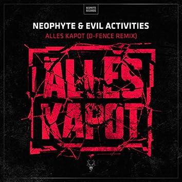 Alles Kapot (D-Fence Remix)