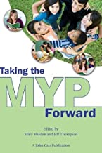 Taking the MYP Forward (Taking It Forwards)