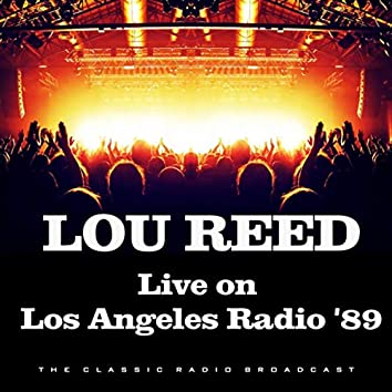 Live on Los Angeles Radio '89 (Live)
