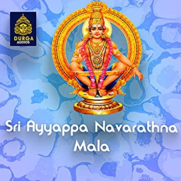 Sri Ayyappa Navarathna Mala (Ayyappa Sthuthi)