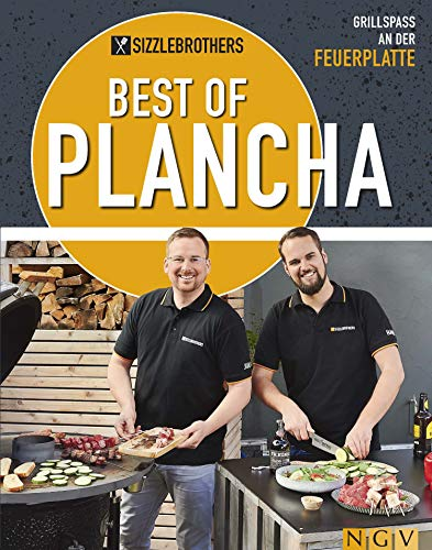 Sizzlebrothers - Best of Plancha: Grillspaß an der Feuerplatte