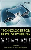 Dixit, S: Technologies for Home Networking