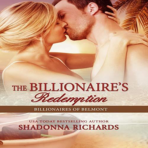 The Billionaire's Redemption Audiobook By Shadonna Richards cover art