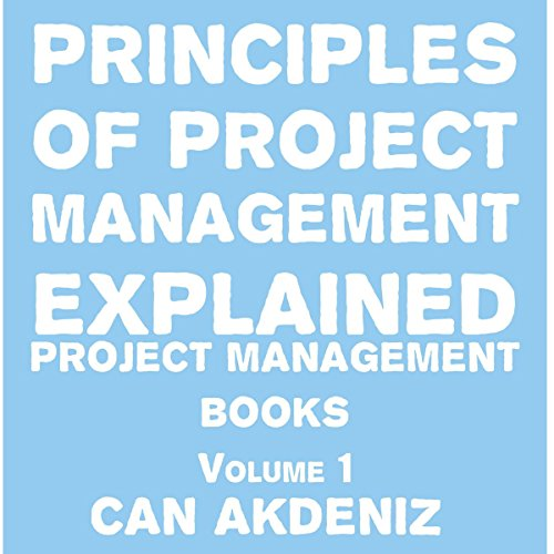 Principles of Project Management Explained cover art