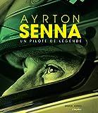 Ayrton Senna : Un pilote de légende