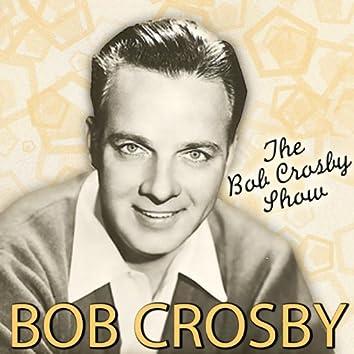 The Bob Crosby Show