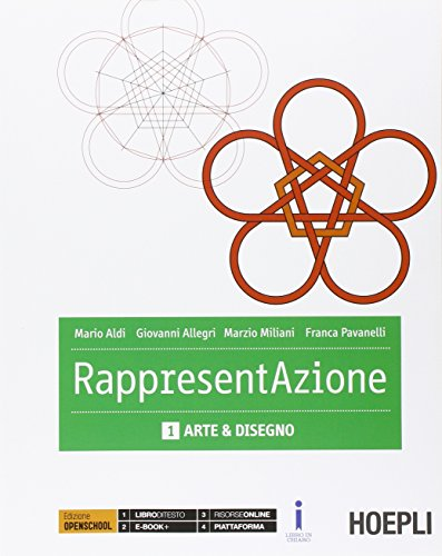 Rappresentazione. Per gli Ist. tecnici per geometri. Con e-book. Con espansione online. Arte e disegno (Vol. 1)