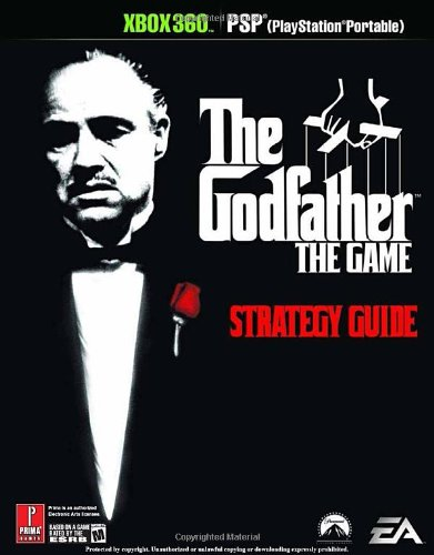 The Godfather (XBOX 360 and PSP)): Official Strategy Guide (Prima Official Game Guides)