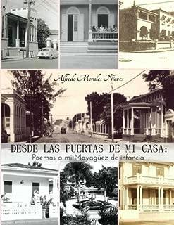 Desde las puertas de mi casa: Poemas a mi Mayagüez de infancia (Sociedad Protectora del Patrimonio Mayaguezano) (Volume 1) (Spanish Edition)