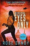 The Decrypter - Digital Eyes Only