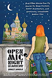 Open Mic Night in Moscow book (Books about travel and self discovery)