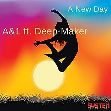 A New Day (feat. Deep-Maker)