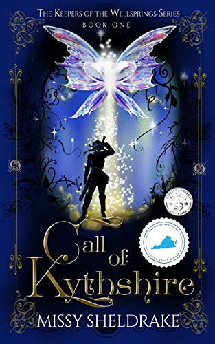Book: Call of Kythshire (Keepers of the Wellsprings Book 1) by Missy Sheldrake