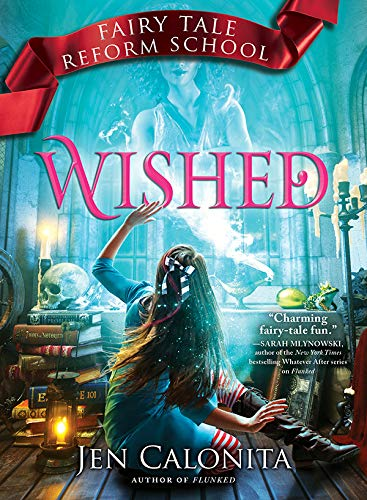 Wished (Fairy Tale Reform School Book 5) (English Edition)