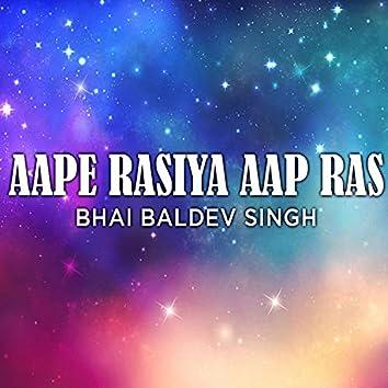 Aape Rasiya Aap Ras (Shabad Gurbani Kirtan)