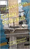 Cuban Postcards: Faded Brilliance of Yesterday's Dream