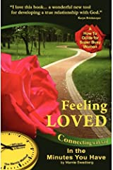 Feeling Loved: Connecting with God in the Minutes You Have (The Marnie Method Series for Super Busy Women) Kindle Edition